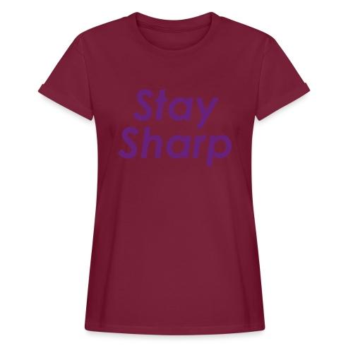 Stay Sharp - Maglietta ampia da donna