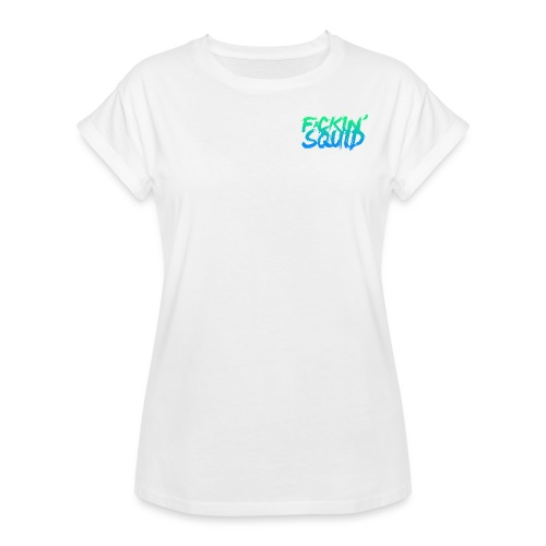 F*ckin' Squid Text - Women's Oversize T-Shirt