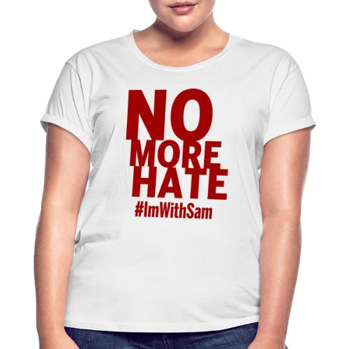 No More Hate- Red Text - Women's Oversize T-Shirt