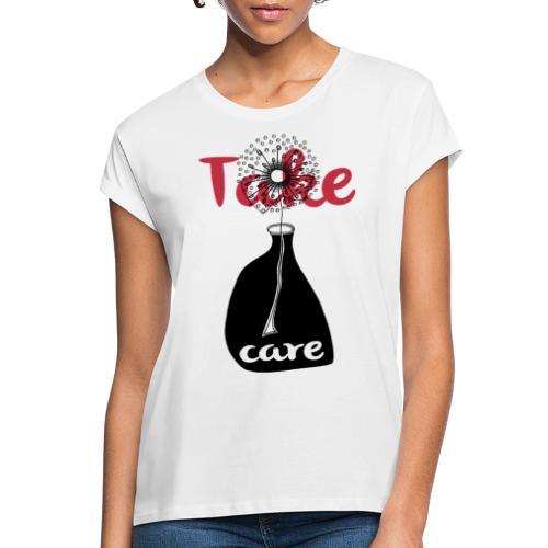 take_care - Maglietta ampia da donna