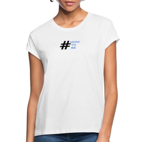 mom to be - blau - Frauen Oversize T-Shirt
