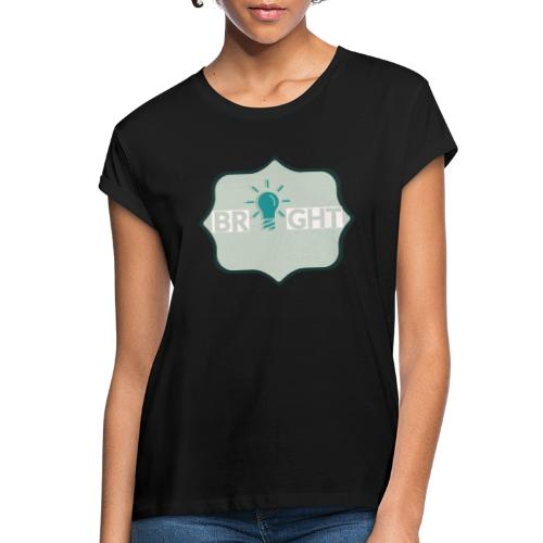 bright - Women's Oversize T-Shirt