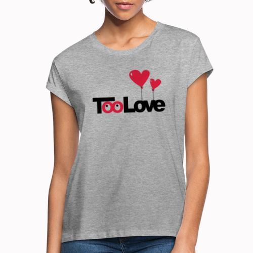 toolove22 - Maglietta ampia da donna
