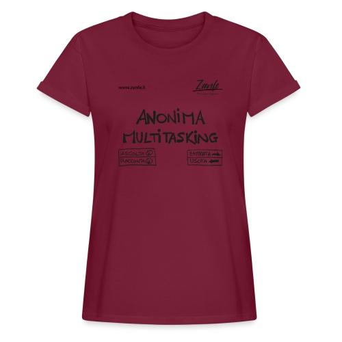 Anonima Multitasking (Nero) - Maglietta ampia da donna
