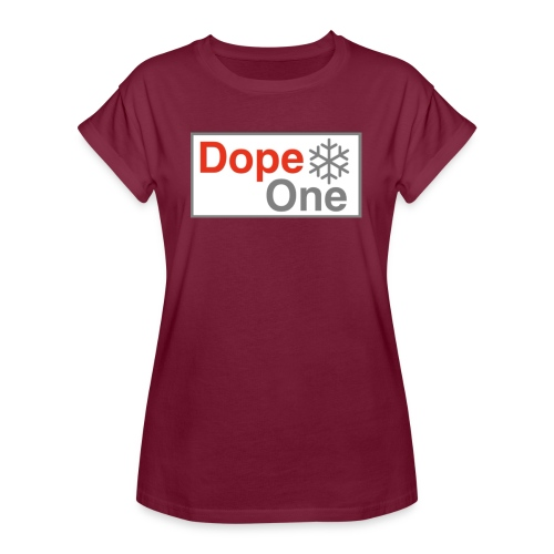 Dope One - Frauen Oversize T-Shirt