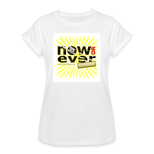 dielux now or ever white - Frauen Oversize T-Shirt
