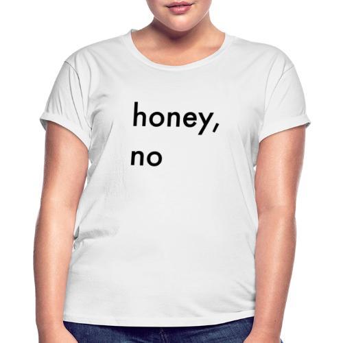 honeyno - Dame oversize T-shirt