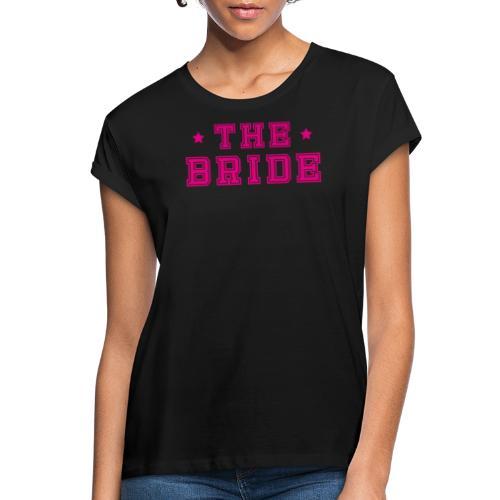 Braut Pink Junggesellenabschied JGA - Frauen Oversize T-Shirt
