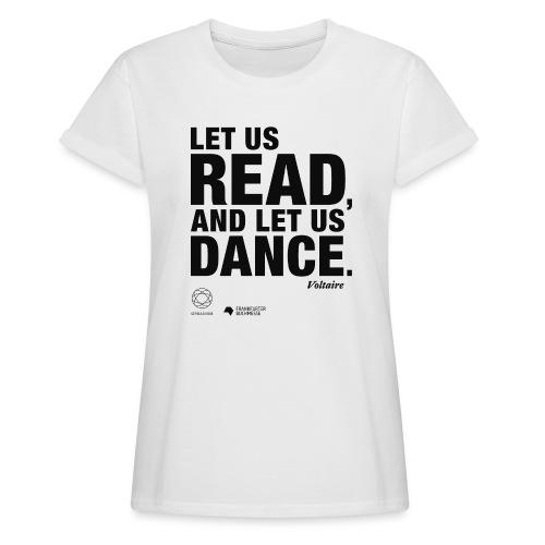 LET US READ | Bookish Merch - Frauen Oversize T-Shirt
