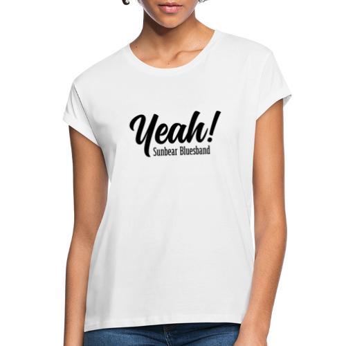 Yeah!-Sunbear-Bluesband - Frauen Oversize T-Shirt