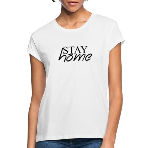 STAY HOME - Camiseta holgada de mujer