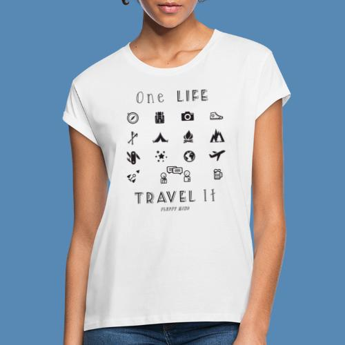 One Life, Travel It - T-shirt oversize Femme