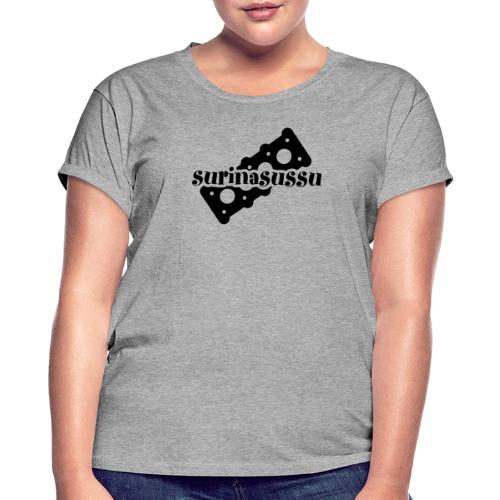 Surinasussu - Naisten oversized-t-paita