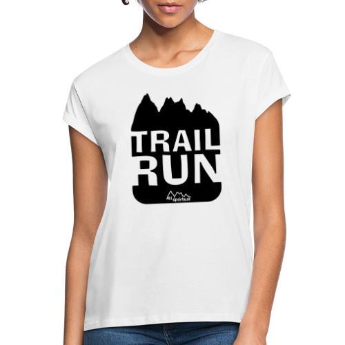 Trail Run - Frauen Oversize T-Shirt