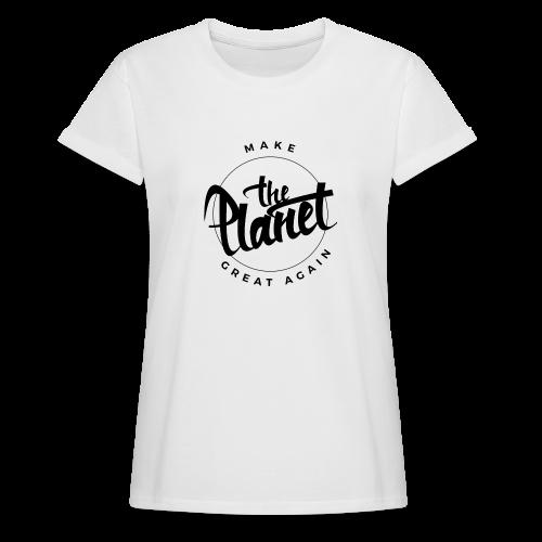 MakeThePlanetGreatAgain Organic Shirt White - Women's Oversize T-Shirt