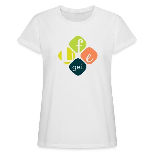 Lifegeil - Frauen Oversize T-Shirt