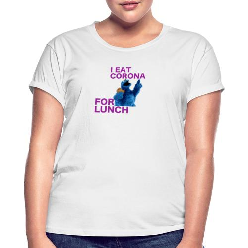 I eat corona for lunch - coronavirus shirt - Vrouwen oversize T-shirt