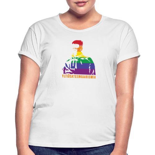 Yltiösateenkaarismia - Naisten oversized-t-paita