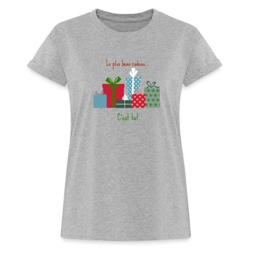 Le plus beau cadeau - T-shirt oversize Femme