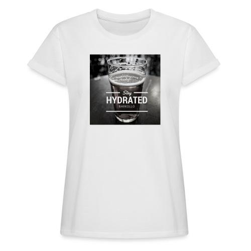 Stay Hydrated beer - Maglietta ampia da donna