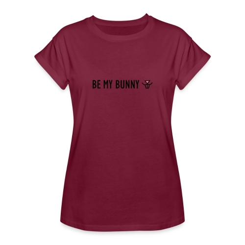 Be My Bunny - Women's Oversize T-Shirt