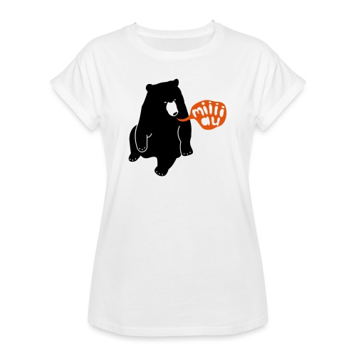 Bär sagt Miau - Frauen Oversize T-Shirt
