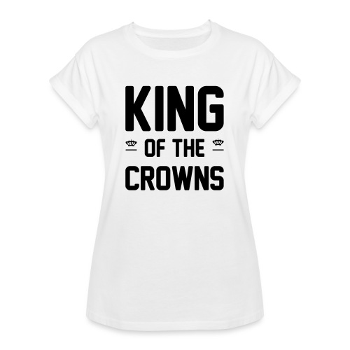 King of the crowns - Vrouwen oversize T-shirt