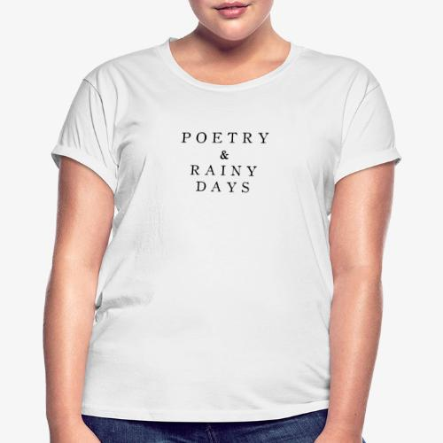 Poetry Rainy Books - Frauen Oversize T-Shirt
