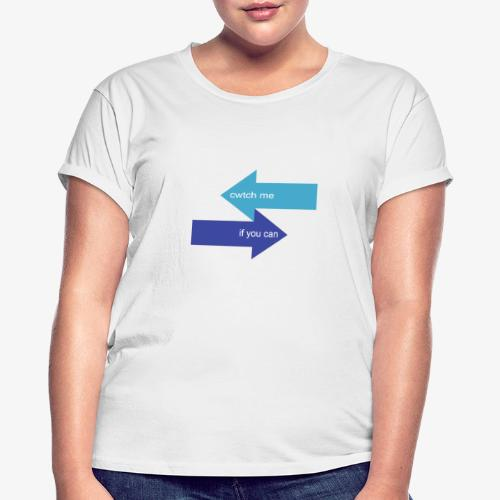 Cwtch Me - Women's Oversize T-Shirt