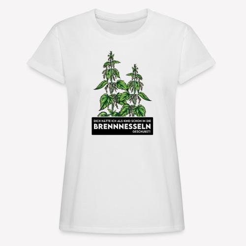 Brennnessel Schubsen - Frauen Oversize T-Shirt