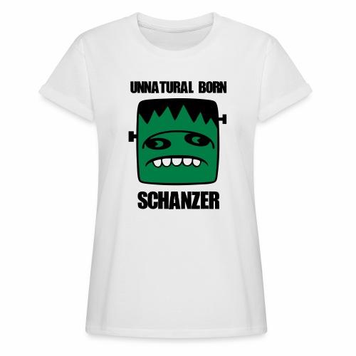 Fonster unnatural born Schanzer - Frauen Oversize T-Shirt