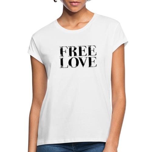 Freie Liebe Free Love - Frauen Oversize T-Shirt