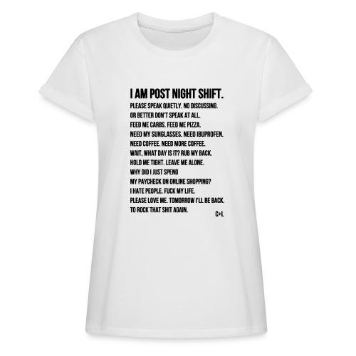 Night Shift Poem - Frauen Oversize T-Shirt