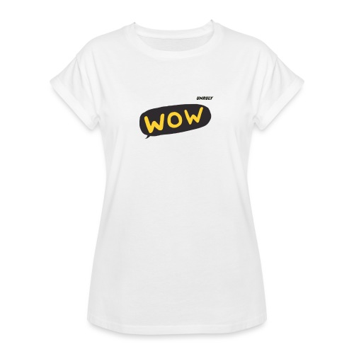 WoW Shirt - Women's Oversize T-Shirt