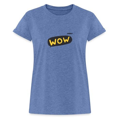 WoW Shirt - Women's Oversize T-Shirt