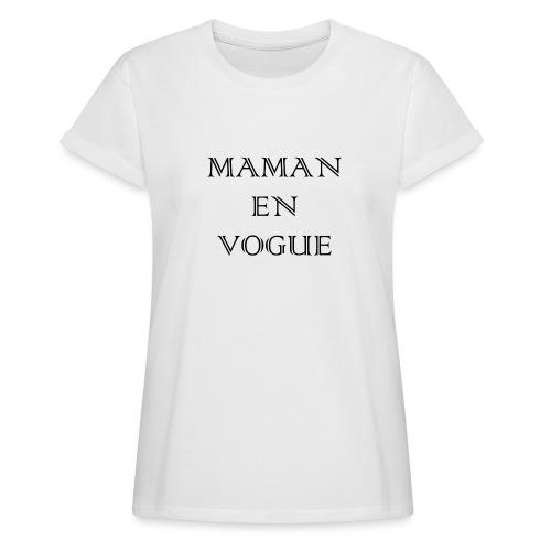Maman en vogue - T-shirt oversize Femme