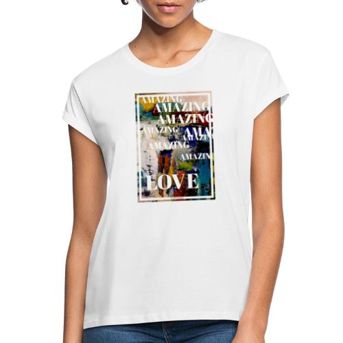 Amazing Love - Oversize-T-shirt dam