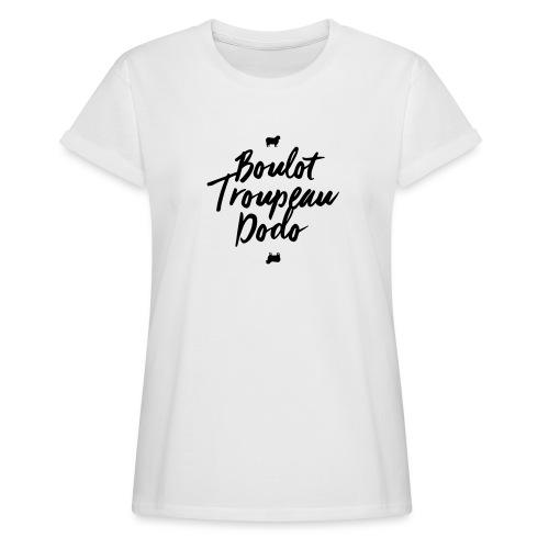 Boulot Troupeau Dodo - T-shirt oversize Femme