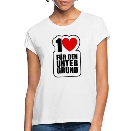 1 Herz für den Untergrund - Original Logo - Frauen Oversize T-Shirt