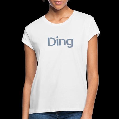 Ding - Frauen Oversize T-Shirt