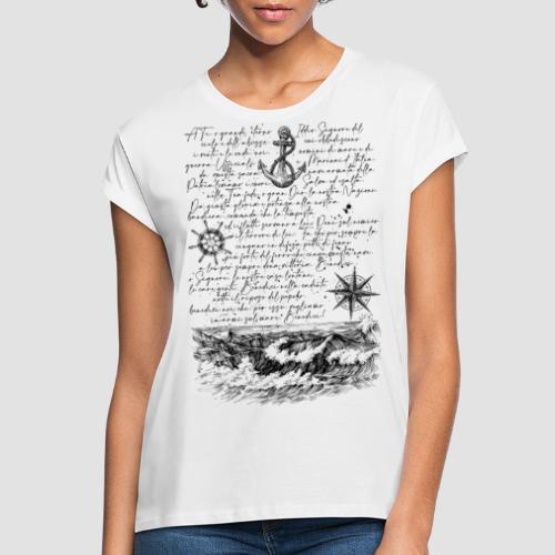 Preghiera del marinaio - Maglietta ampia da donna