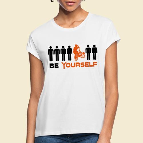 Radball | Be Yourself - Frauen Oversize T-Shirt