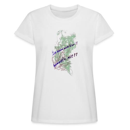 komm klar - Frauen Oversize T-Shirt