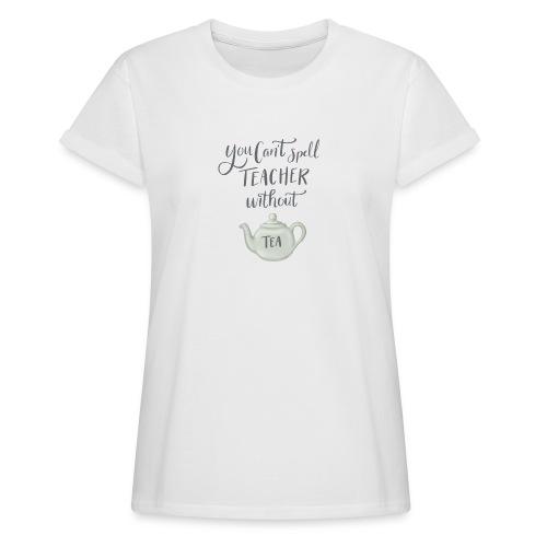 Tea teacher - Oversize-T-shirt dam
