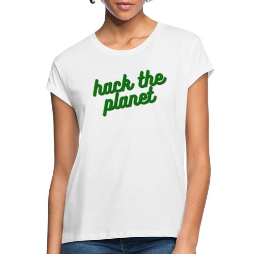 Hack The Planet - Oversize-T-shirt dam