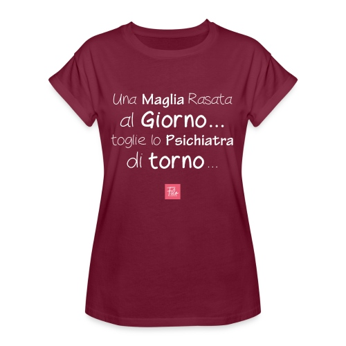 Una maglia rasata al giorno - Maglietta ampia da donna