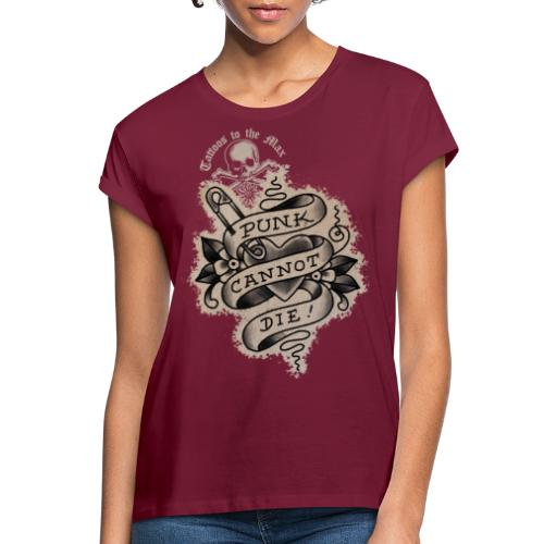 Punk cannot die! Tattoos to the Max - Frauen Oversize T-Shirt