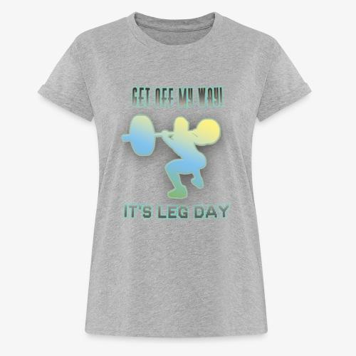 It's Leg Day Women - T-shirt oversize Femme