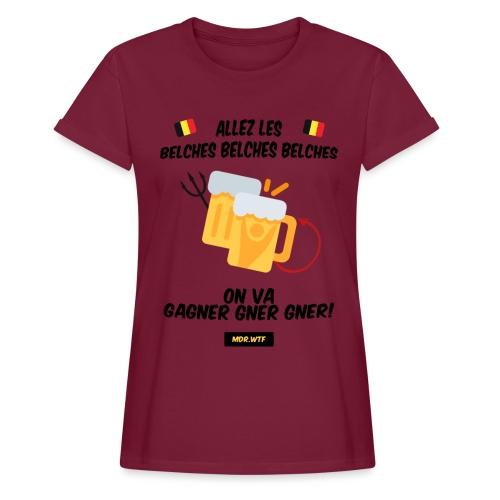 Allez les belches! - T-shirt oversize Femme