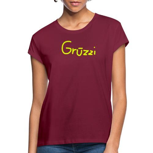 Grüzzi Handgeschrieben - Frauen Oversize T-Shirt